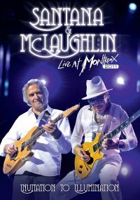 Cover Santana & McLaughlin - Live At Montreux 2011 - Invitation To Illumination [DVD]
